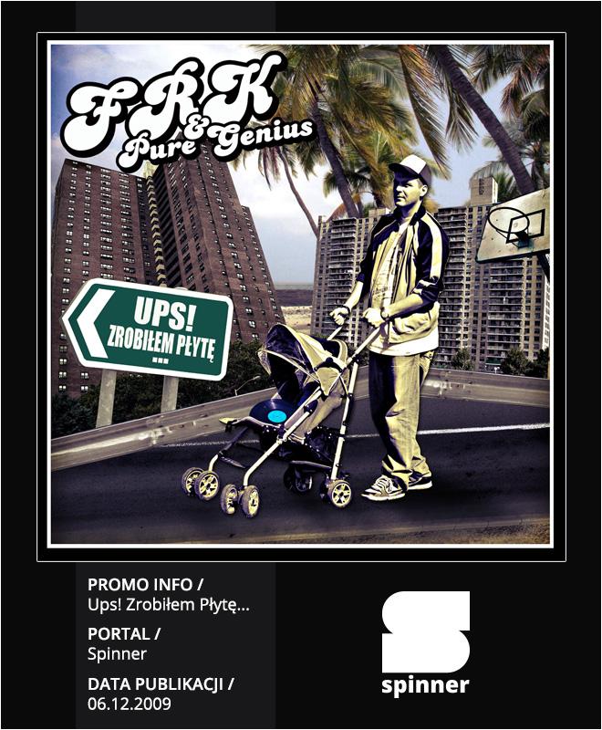 FRK & Pure Genius - Ups! Zrobiłem Płytę... Promo Info Spinner