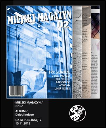 MIEJSKI Magazyn Nr 02 / Dzieci Indygo