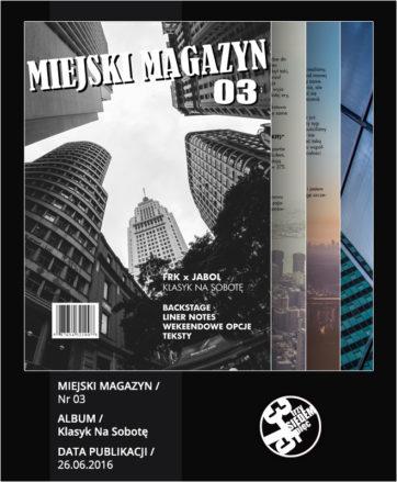 MIEJSKI Magazyn Nr 03 / Klasyk Na Sobotę